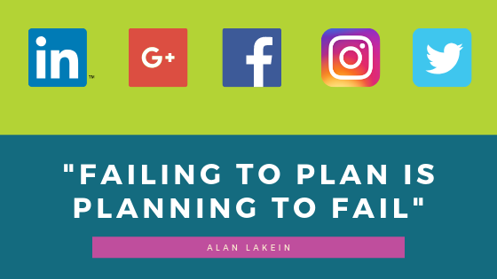 Social Media Strategy, Failing to plan is planning to fail